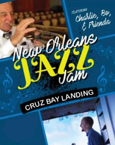 NEW ORLEANS JAZZ JAM @ Cruz Bay Landing