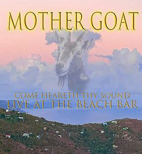 Mother Goat -- Saint John Boat Charters Live Music