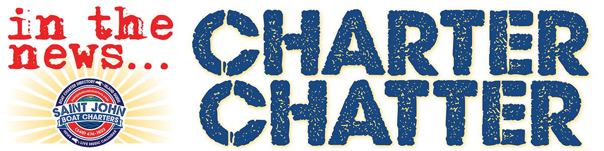 Saint John Boat Charters -- Charter Chatter