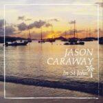 Saint John Boat Charters -- Jason Caraway in St. John Live Music